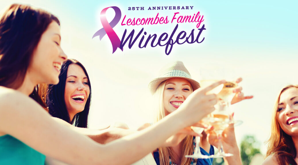 Lescombes Family Winefest wine festival in deming on September 28th and 29th 2109 - 25th Anniversary - to benefit Cancer Support of Deming & Luna County